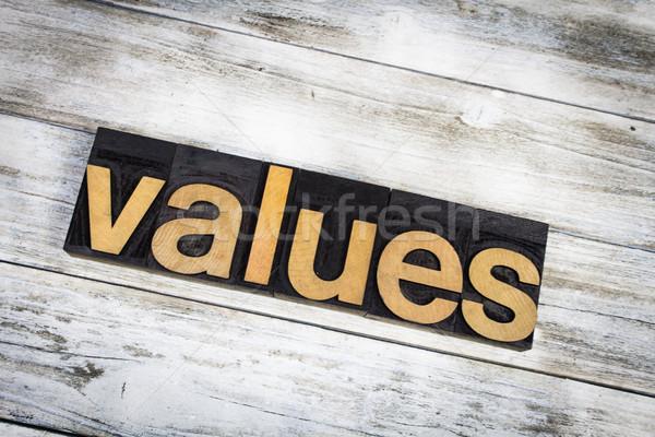 Values Letterpress Word on Wooden Background Stock photo © enterlinedesign