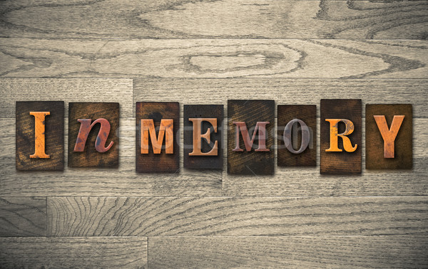 In Memory Wooden Letterpress Concept Stock photo © enterlinedesign