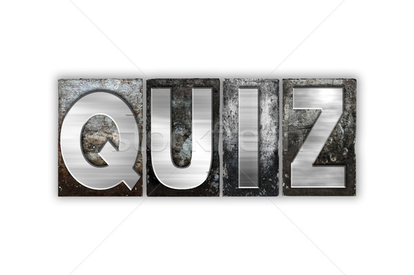 Quiz geïsoleerd metaal type woord Stockfoto © enterlinedesign