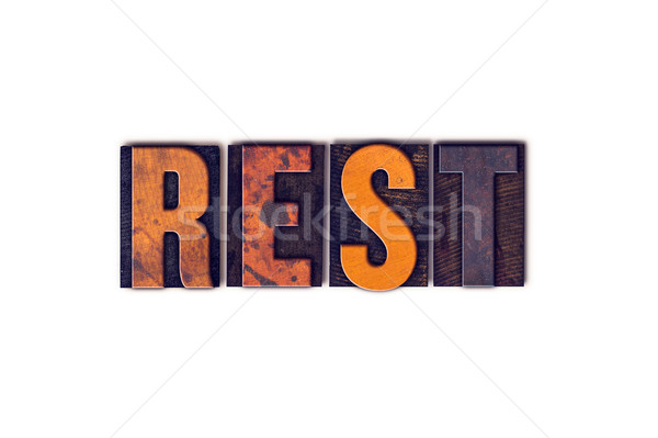 Rest Concept Isolated Letterpress Type Stock photo © enterlinedesign