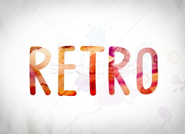 Retro Concept Watercolor Word Art Stock photo © enterlinedesign