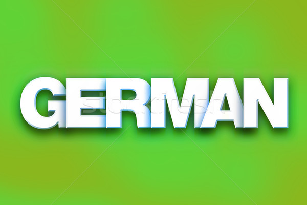 German Concept Colorful Word Art Stock photo © enterlinedesign