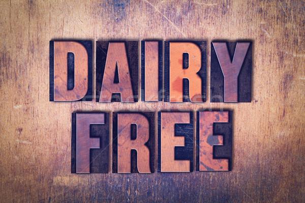 молочная свободный слово древесины слов Сток-фото © enterlinedesign