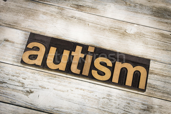 Autismus Buchdruck Wort Holz geschrieben Typ Stock foto © enterlinedesign