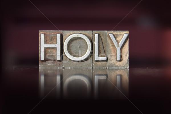 Holy Letterpress Stock photo © enterlinedesign