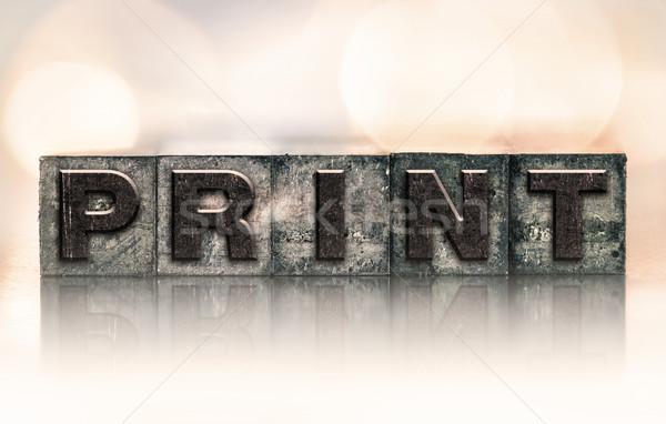 Print Concept Vintage Letterpress Type Stock photo © enterlinedesign