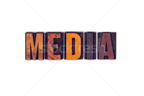 Media Concept Isolated Letterpress Type Stock photo © enterlinedesign