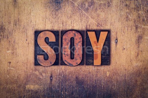 Soja typu słowo napisany Zdjęcia stock © enterlinedesign