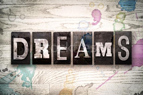 Dromen metaal type woord geschreven Stockfoto © enterlinedesign