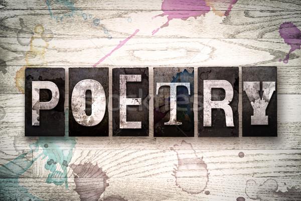Poesie Metall Buchdruck Typ Wort geschrieben Stock foto © enterlinedesign