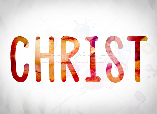 Christ Concept Watercolor Word Art Stock photo © enterlinedesign
