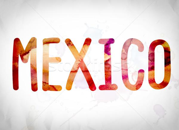 Mexico Concept Watercolor Word Art Stock photo © enterlinedesign