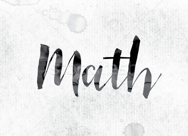 Math Concept Painted in Ink Stock photo © enterlinedesign