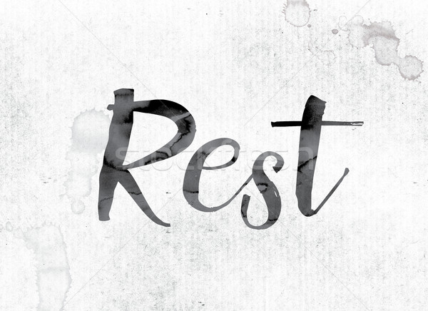 Rest Concept Painted in Ink Stock photo © enterlinedesign