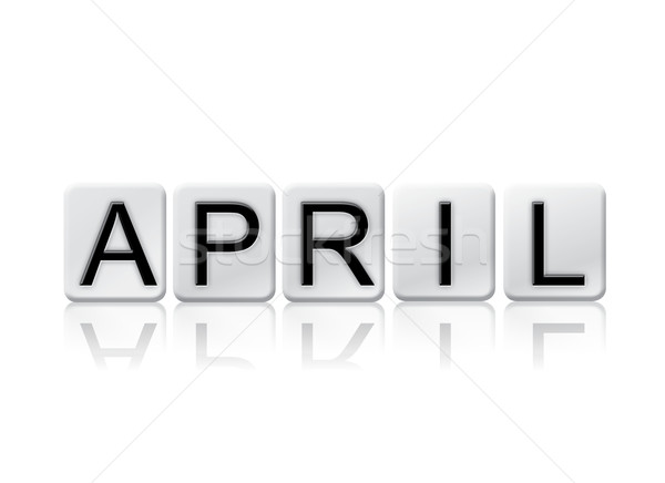 April Concept Tiled Word Isolated on White Stock photo © enterlinedesign