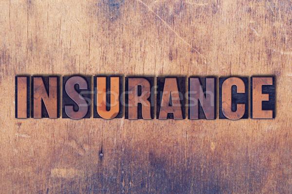 Stock photo: Insurance Theme Letterpress Word on Wood Background