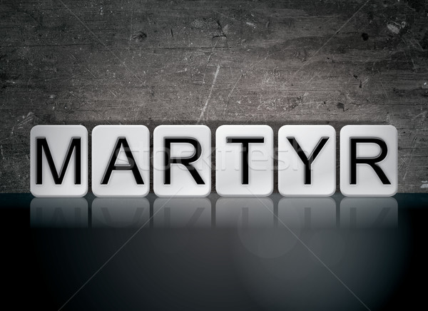 Martyr Concept Tiled Word Stock photo © enterlinedesign