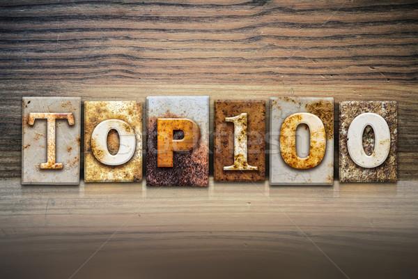Felső 100 magasnyomás szó írott rozsdás Stock fotó © enterlinedesign