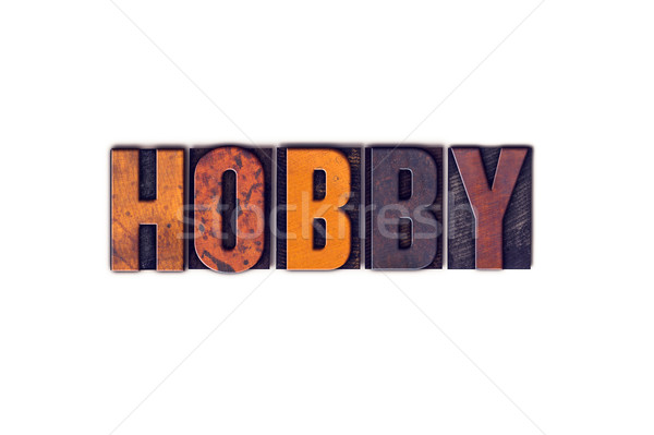 Hobby Concept Isolated Letterpress Type Stock photo © enterlinedesign