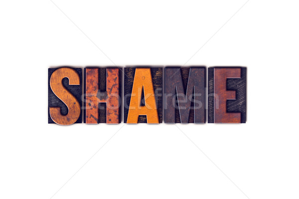 Shame Concept Isolated Letterpress Type Stock photo © enterlinedesign