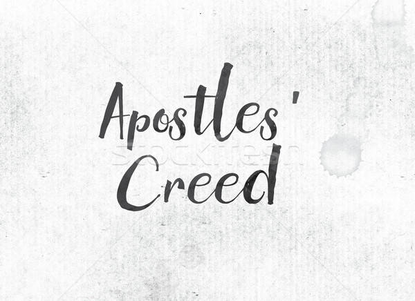 Stock photo: Apostles' Creed Concept Painted Ink Word and Theme