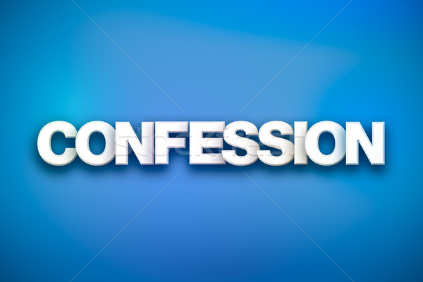 Confession Theme Word Art on Colorful Background Stock photo © enterlinedesign