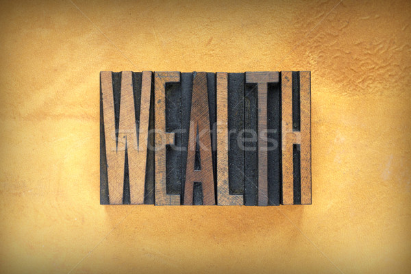 Wealth Letterpress Stock photo © enterlinedesign