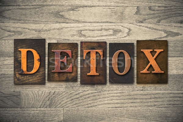 Detox Wooden Letterpress Concept Stock photo © enterlinedesign