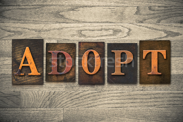 Adopt Wooden Letterpress Theme Stock photo © enterlinedesign