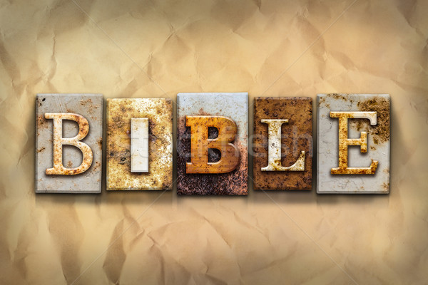 Bible Concept Rusted Metal Type Stock photo © enterlinedesign