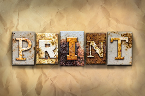 Print Concept Rusted Metal Type Stock photo © enterlinedesign
