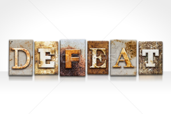 Defeat Letterpress Concept Isolated on White Stock photo © enterlinedesign