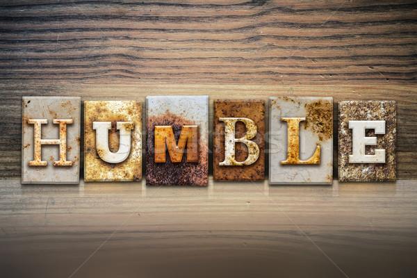 Stock photo: Humble Concept Letterpress Theme