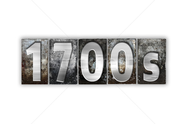 1700s  Concept Isolated Metal Letterpress Type Stock photo © enterlinedesign