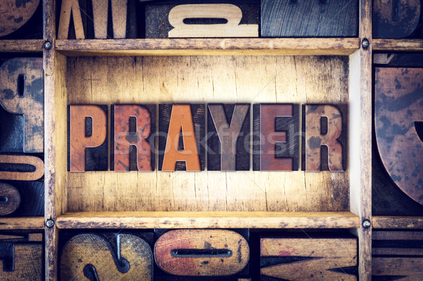 Prayer Concept Letterpress Type Stock photo © enterlinedesign