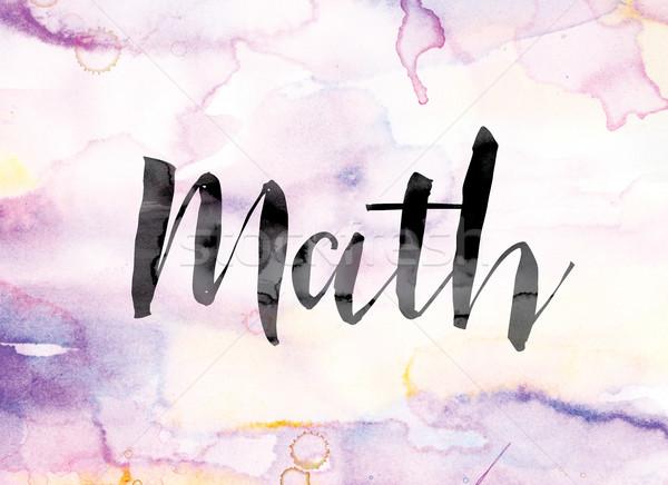 Mathématiques coloré couleur pour aquarelle encre mot art Photo stock © enterlinedesign