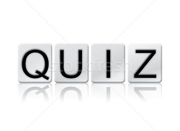 Quiz Isolated Tiled Letters Concept and Theme Stock photo © enterlinedesign