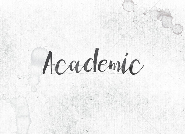 Academic Concept Painted Ink Word and Theme Stock photo © enterlinedesign