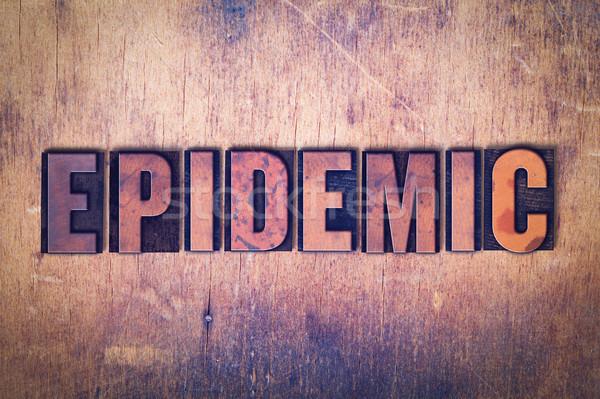 Epidemia palavra madeira escrito vintage Foto stock © enterlinedesign