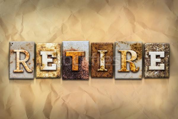 Nyugdíjba megy rozsdás fém szó írott Stock fotó © enterlinedesign