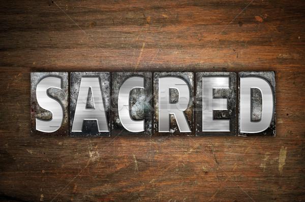 Sacred Concept Metal Letterpress Type Stock photo © enterlinedesign