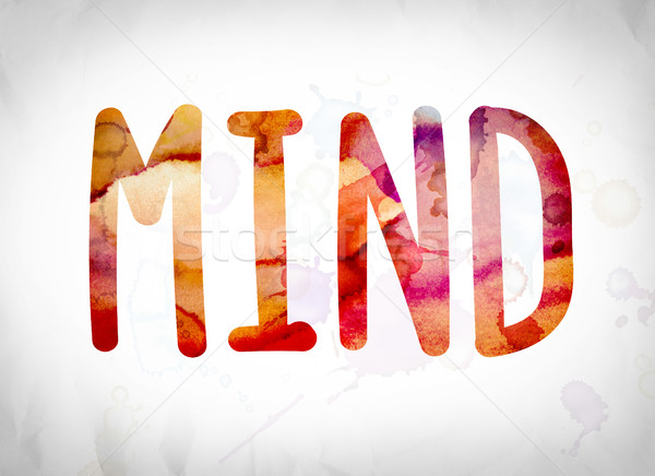 Mind Concept Watercolor Word Art Stock photo © enterlinedesign