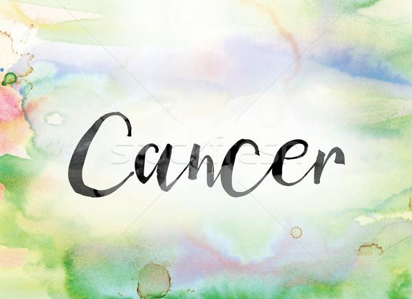 Kanser renkli suluboya mürekkep kelime sanat Stok fotoğraf © enterlinedesign