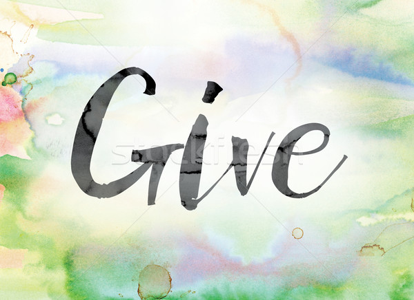 Give Colorful Watercolor and Ink Word Art Stock photo © enterlinedesign
