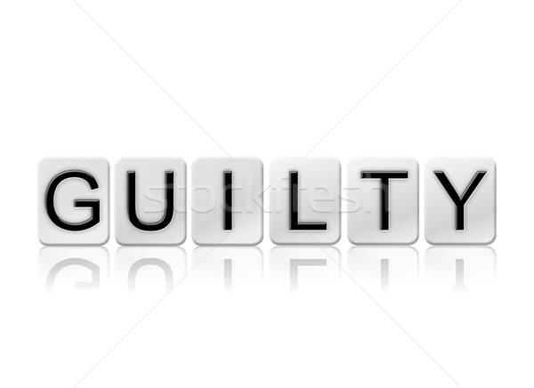 Guilty Isolated Tiled Letters Concept and Theme Stock photo © enterlinedesign