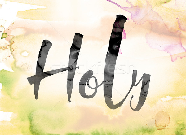Holy Colorful Watercolor and Ink Word Art Stock photo © enterlinedesign