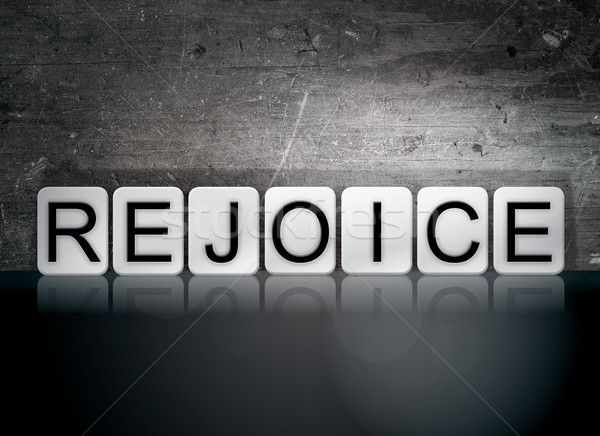 Rejoice Tiled Letters Concept and Theme Stock photo © enterlinedesign