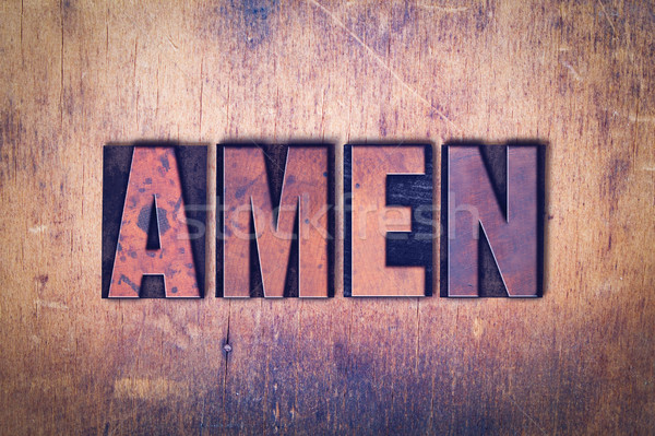 Amen Theme Letterpress Word on Wood Background Stock photo © enterlinedesign