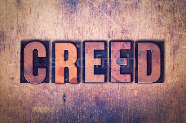 Creed Theme Letterpress Word on Wood Background Stock photo © enterlinedesign