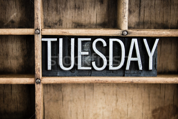 Tuesday Concept Metal Letterpress Word in Drawer Stock photo © enterlinedesign